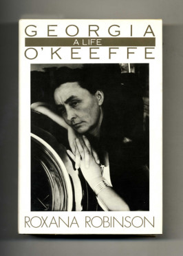 """Georgia O'Keeffe: A Life"" by Roxana Robinson was named a New York Times Book Review Notable Book of the Year."